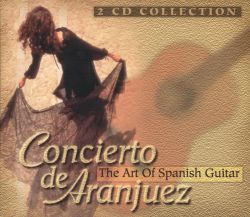 Rita Honti / Jürgen Röst / Monika Röst - Concierto de Aranjuez: The Art of Spanish Guitar