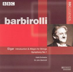 John Barbirolli - Elgar: Introduction & Allegro for Strings; Symphony No. 1