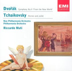 "Dvorák: Symphony No. 9 ""From the New World""; Tchaikovsky: Romeo and Juliet"
