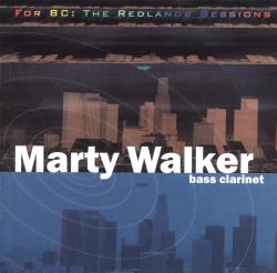 Marty Walker - For BC: The Redlands Sessions