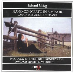 Grieg: Piano Concerto; Sonata for Violin & Piano