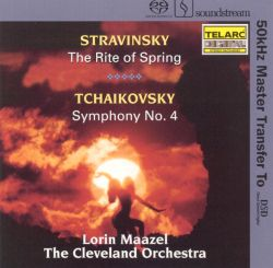 Stravinsky: The Rite of Spring; Tchaikovsky: Symphony No. 4