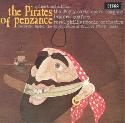 D'Oyly Carte Opera Company - Gilbert & Sullivan: The Pirates of Penzance [1968 Recording]
