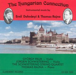 The Hungarian Connection: Instrumental Music by Erno Dohnányi & Thomas Rajna