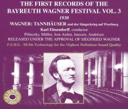 The First Records of the Bayreuth Wagner Festival, Vol. 3: Tannhäuser