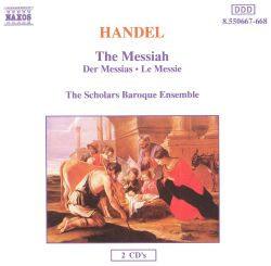 Scholars Baroque Ensemble - Handel: Messiah