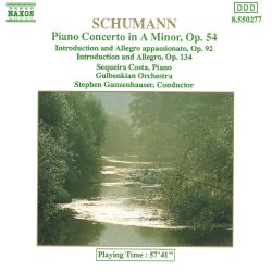 Schumann: Piano Concerto in A minor Op. 54; Introduction and Allegro appassionato Op. 92