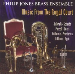 Philip Jones Brass Ensemble - Music from the Royal Court