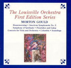 Louisville Orchestra - First Edition Series: Morton Gould
