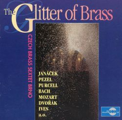 Czech Brass Sextet Brno - The Glitter of Brass