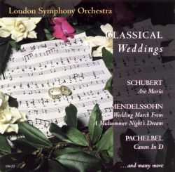 London Symphony Orchestra - Classical Weddings
