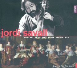 Purcell, Dowland, Hume, Locke, Tye: Pieces for the Viols