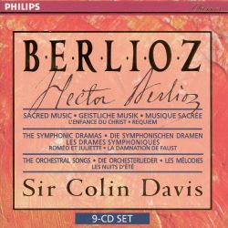 Berlioz: Sacred Music; The Symphonic Dramas; The Orchestral Songs