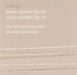 Jan Peter Schmolck / Schubert Ensemble of London - Brahms: Piano Quartet Op. 60; Piano Quintet Op. 34