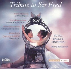 Royal Ballet Sinfonia - Tribute to Sir Fred