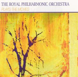 Royal Philharmonic Orchestra - The Royal Philharmonic Orchestra Plays The Movies