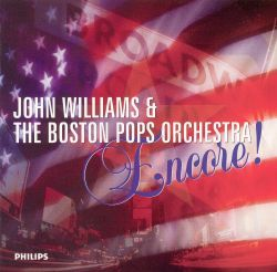 John Williams / Boston Pops Orchestra - Encore!