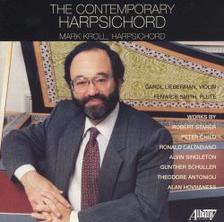 Mark Kroll - The Contemporary Harpsichord