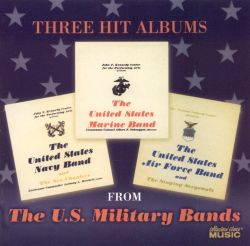 United States Marine Band - Three Hit Albums from the U.S. Military Bands