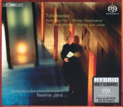 """Tchaikovsky: Symphony No. 1 """"Winter Daydreams""""; The Snow Maiden; Romeo and Juliet"""