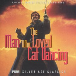 The Man Who Loved Cat Dancing [Original Motion Picture Soundtrack]
