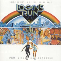 Logan's Run [Original Motion Picture Soundtrack]