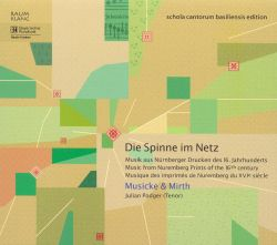 Die Spinne im Netz: Music from Nuremberg Prints of the 16th Century