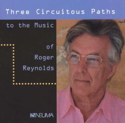 June in Buffalo Festival Orchestra - Three Circuitous Paths to the Music of Roger Reynolds