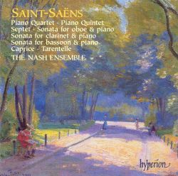 Nash Ensemble - Saint-Saëns: Piano Quartet; Piano Quintet; Septet; etc.
