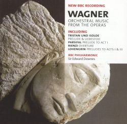 Edward Downes - Wagner: Orchestral Music from the Operas