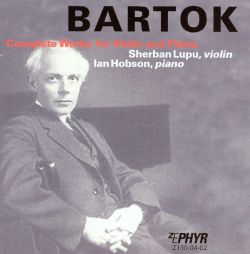 Sherban Lupu - Bartok: Complete Works for Violin and Piano