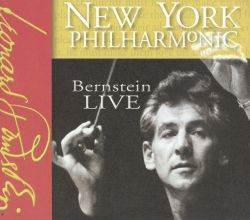 Leonard Bernstein - Bernstein Live at the New York Philharmonic