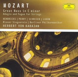 Mozart: Great Mass in C minor; Adagio and Fugue for Strings