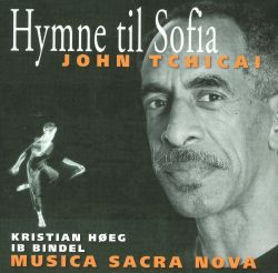 John Tchicai: Hymne til Sofia [includes video documentary]