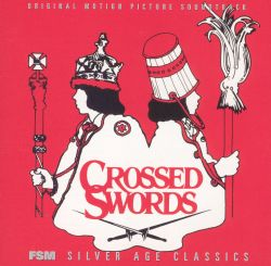 Crossed Swords [Original Motion Picture Soundtrack]