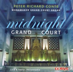 Midnight in the Grand Court - Peter Richard Conte