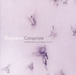 Conspirare / Craig Hella Johnson - Requiem