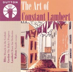 Constant Lambert - The Art of Constant Lambert