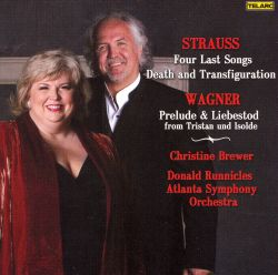 Strauss: Four Last Songs; Death and Transfiguration; Wagner: Prelude and Liebestod from Tristan und Isolde