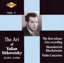 The Art of Yulian Sitkovetsky, Vol. 5
