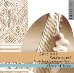 Love & Reconquest: Music from Renaissance Spain