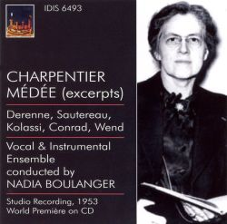Charpentier: Médée [Excerpts] - Nadia Boulanger | Songs