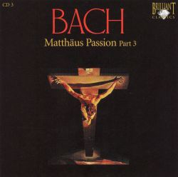 Stephen Cleobury / King's College Choir of Cambridge - Bach: Matthäus Passion, Part 3