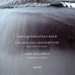 J.S. Bach: The Sonatas and Partitas for Violin Solo