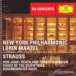 Lorin Maazel - Strauss: Don Juan; Death and Transfiguration; Dance of the Seven Veils; Rosenkavalier Suite