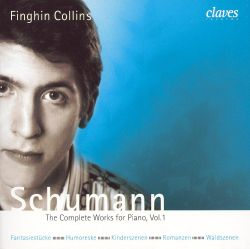 Finghin Collins - Schumann: The Complete Works for Piano, Vol. 1