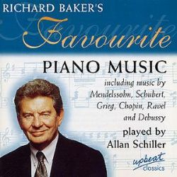 Allan Schiller - Richard Baker's Favourite Piano Music