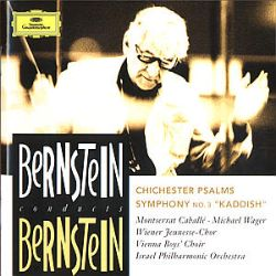 "Bernstein: Chichester Psalms; Symphony No. 3 ""Kaddish"""