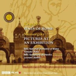 Respighi: Pines of Rome; Mussorgsky: Pictures At An Exhibition