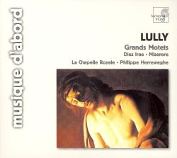 Philippe Herreweghe / La Chapelle Royale - Lully: Grands Motets
